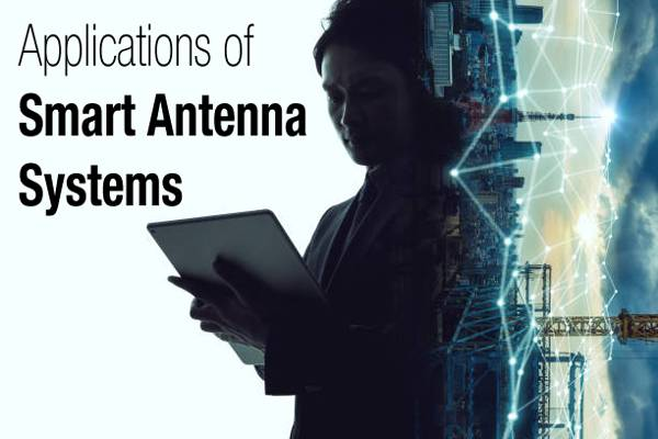 Applications of smart antenna systems