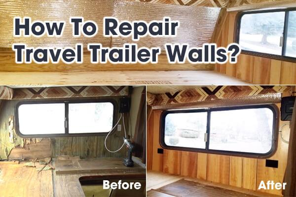 How To Repair Travel Trailer Walls Rv Wall Repair Do It Yourself