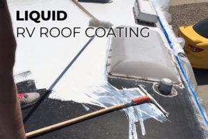 Liquid RV Roof Coating