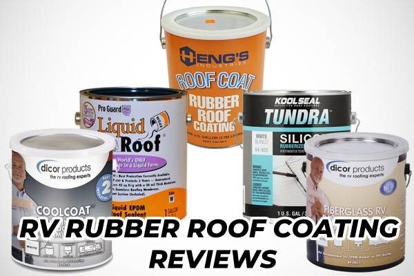 RV Rubber Roof Coating Reviews