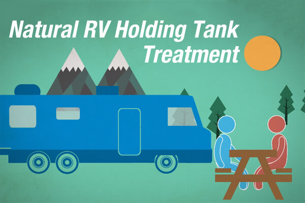 Natural RV Holding Tank Treatment