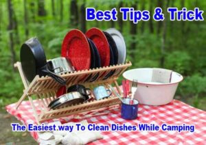 Clean Dishes While Camping